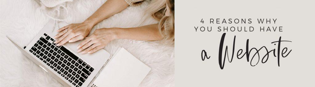 4 reasons why you should have a website, website design, brand design, get found on google, establish credibly